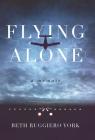 Flying Alone: A Memoir Cover Image