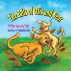 The Tails of Otis and Bear Cover Image