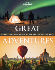Great Adventures: Experience the World at its Breathtaking Best Cover Image