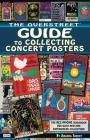 The Overstreet Guide to Collecting Concert Posters Cover Image