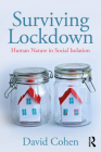 Surviving Lockdown: Human Nature in Social Isolation Cover Image