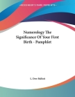 Numerology The Significance Of Your First Birth - Pamphlet Cover Image