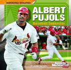 Albert Pujols: Baseball Superstar (Sports Illustrated Kids: Superstar Athletes) Cover Image