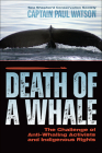 Death of a Whale: The Challenge of Anti-Whaling Activists and Indgienouos Rights Cover Image