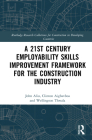 A 21st Century Employability Skills Improvement Framework for the Construction Industry Cover Image