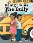 Being Twins: The Bully Cover Image