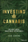 Investing in Cannabis: The Next Great Investment Opportunity Cover Image
