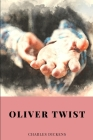 Oliver Twist: The original 1848 Dickens version Cover Image