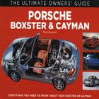 Porsche Boxster & Cayman: Everything You Need to Know About Your Boxster or Cayman (The Ultimate Owner's Guide) Cover Image