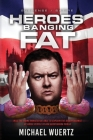 Heroes Banging Fat: Will the Prime Minister be able to explain the disappearance of obese people to her questioning public? Cover Image