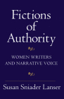 Fictions of Authority: Women Writers and Narrative Voice Cover Image