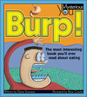 Burp!: The Most Interesting Book You'll Ever Read about Eating (Mysterious You) Cover Image