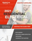 2021 South Carolina Residential Electrical Contractor Exam Prep: Study Review & Practice Exams Cover Image