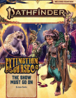 Pathfinder Adventure Path: The Show Must Go on (Extinction Curse 1 of 6) (P2) Cover Image