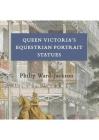 Queen Victoria's Equestrian Portrait Statues Cover Image