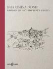 Balkrishna Doshi: Writings on Architecture & Identity Cover Image