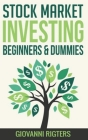 Stock Market Investing Beginners & Dummies Cover Image