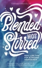 Blended Not Stirred Cover Image