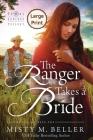 The Ranger Takes a Bride (Texas Rancher Trilogy #2) Cover Image