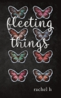 Fleeting Things Cover Image