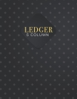 ledger 5 Column: Accounting Ledger Expenses Debits Record-Keeping Home Office School help you keep track of finances Cover Image