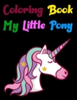 Coloring Book My Little Pony: my little pony coloring book 8.5