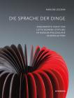 Die Sprache Der Dinge: Angewandte Kunst Der Lotte Reimers-Stiftung Im Museum Pfalzgalerie Kaiserslautern Cover Image