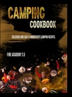 Camping Cookbook: Delicious and easy 5-ingredients camping recipes. Cover Image