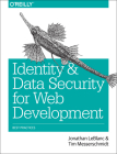 Identity and Data Security for Web Development: Best Practices Cover Image
