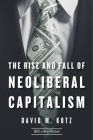 The Rise and Fall of Neoliberal Capitalism Cover Image