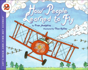 How People Learned to Fly (Let's-Read-And-Find-Out Science: Stage 2 (Pb)) Cover Image