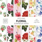 Fetching Floral Scrapbook Paper: 8x8 Designer Flower Patterns for Decorative Art, DIY Projects, Homemade Crafts, Cool Art Ideas Cover Image