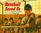 Baseball Saved Us (25th Anniversary Edition) Cover Image