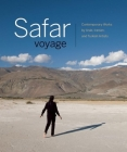 Safar Voyage: Contemporary Works by Arab, Iranian, and Turkish Artists Cover Image
