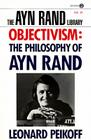 Objectivism: The Philosophy of Ayn Rand (Ayn Rand Library) Cover Image