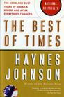 The Best of Times: The Boom and Bust Years of America before and after Everything Changed Cover Image