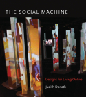 The Social Machine: Designs for Living Online Cover Image
