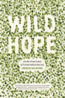 Wild Hope: On the Front Lines of Conservation Success Cover Image