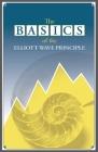 The Basics of the Elliott Wave Principle Cover Image