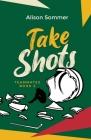 Teammates: Take Shots Cover Image