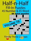 Half-n-Half Fill-In Puzzles, Volume 15: 45 Number and 45 Word (90 Total Puzzles) Cover Image