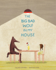 The Big Bad Wolf in My House Cover Image