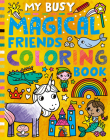 My Busy Magical Friends Coloring Book Cover Image