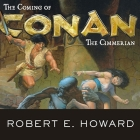 The Coming of Conan the Cimmerian Cover Image