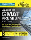Cracking the GMAT Premium Edition with 6 Computer-Adaptive Practice Tests Cover Image