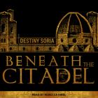 Beneath the Citadel Cover Image