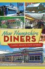 New Hampshire Diners: Classic Granite State Eateries (American Palate) Cover Image
