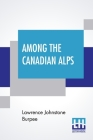 Among The Canadian Alps Cover Image