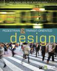 Pedestrian- And Transit-Oriented Design Cover Image