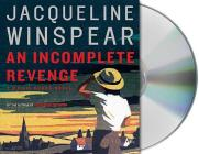 An Incomplete Revenge: A Maisie Dobbs Novel (Maisie Dobbs Novels #5) Cover Image
